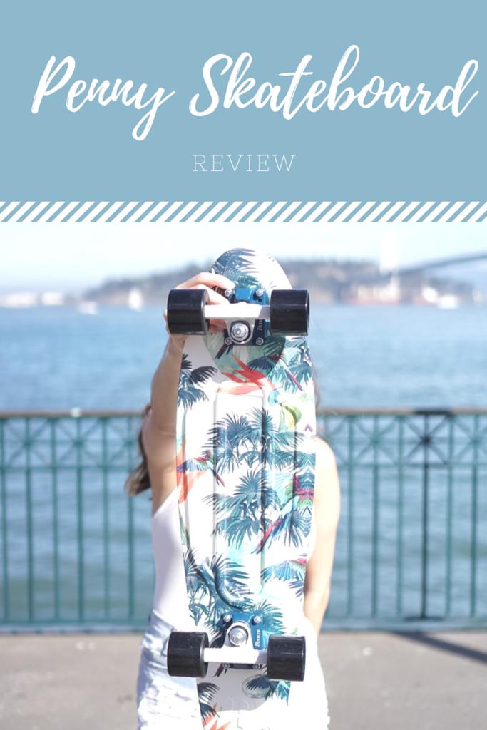 Penny Skateboard Review